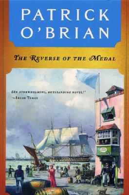 Image for The Reverse of the Medal (Vol. Book 11)  (Aubrey/Maturin Novels)