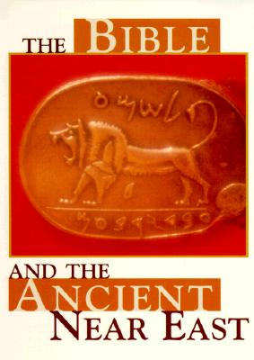Image for The Bible and the Ancient Near East (Revised Edition)