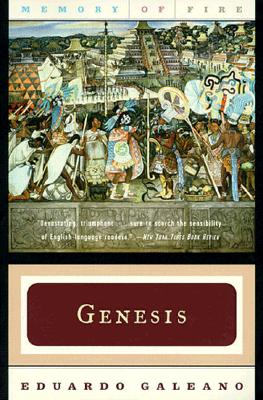 Genesis (Memory of Fire Trilogy, Part 1), Galeano, Eduardo