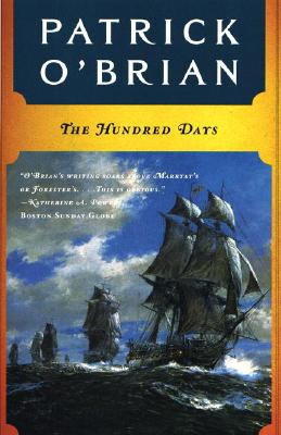 Image for The Hundred Days (Vol. Book 19)  (Aubrey/Maturin Novels)