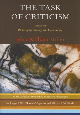 Image for The Task of Criticism: Essays on Philosophy, History, and Community