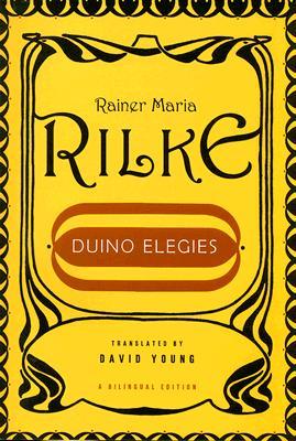 Duino Elegies (A Bilingual Edition), Rilke, Rainer Maria