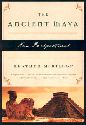 Image for The Ancient Maya: New Perspectives