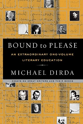 Bound to Please: An Extraordinary One-Volume Literary Education, Dirda, Michael