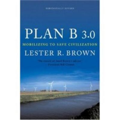 Image for Plan B 3.0: Mobilizing to Save Civilization (Substantially Revised)