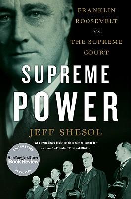 Image for Supreme Power: Franklin Roosevelt vs. the Supreme Court