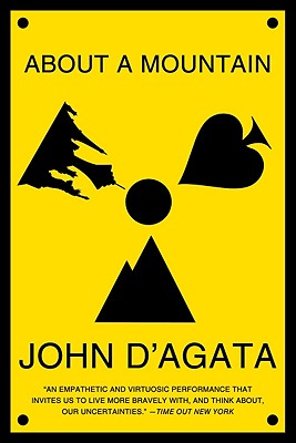 About a Mountain, John D'Agata