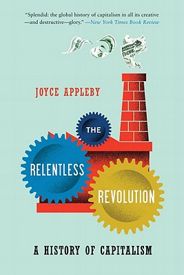 Image for The Relentless Revolution: A History of Capitalism (Norton Paperback)