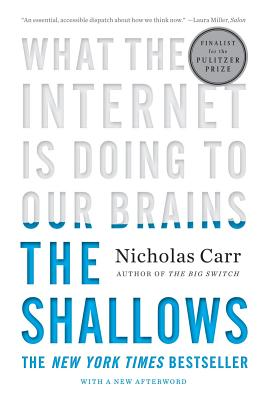 Image for The Shallows: What the Internet Is Doing to Our Brains