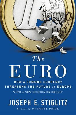 Image for EURO: How a Common Currency Threatens the Future o