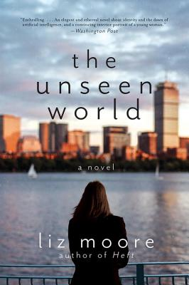 Image for The Unseen World: A Novel