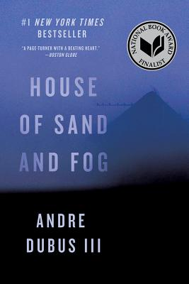 Image for House of Sand and Fog: A Novel