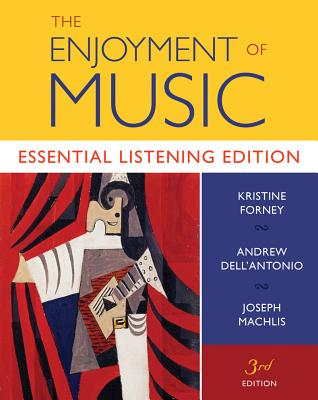 Image for The Enjoyment of Music: Essential Listening Edition (Third Essential Listening Edition)