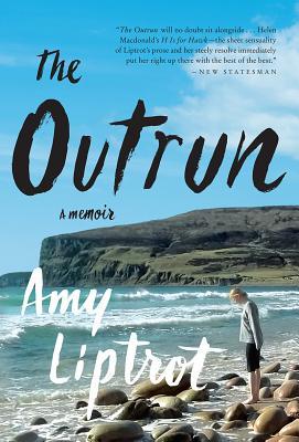 The Outrun: A Memoir, Amy Liptrot
