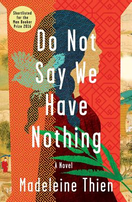 Image for Do Not Say We Have Nothing: A Novel