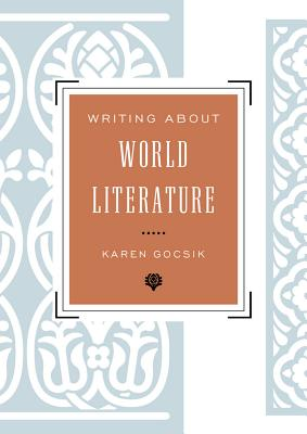 Image for Writing About World Literature: A Guide for Students