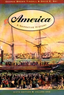 Image for America: A Narrative History (6th Edition, Volume One)