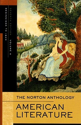 Image for The Norton Anthology of American Literature, Vol. A: Beginnings to 1820
