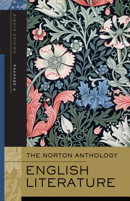 The Norton Anthology of English Literature, Volumes D-F: The Romantic Period through the Twentieth Century and After, 8th Edition