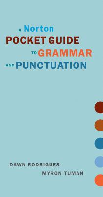 Image for A Norton Pocket Guide to Grammar and Punctuation (Norton Pocket Guides)