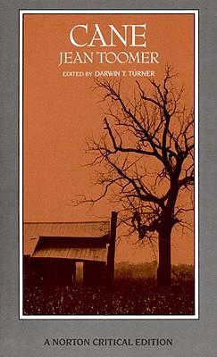 Cane (Norton Critical Editions), Toomer, Jean