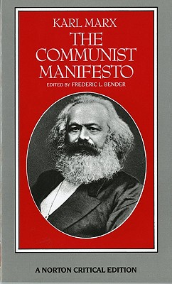 The Communist Manifesto (Norton Critical Editions), Marx, Karl