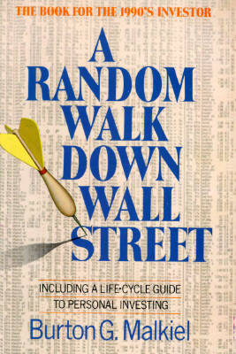 Image for A Random Walk Down Wall Street: Including a Life-Cycle Guide to Personal Investing