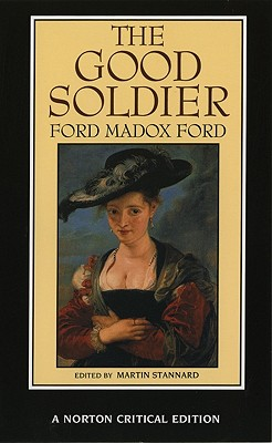 Image for The Good Soldier (Norton Critical Editions)