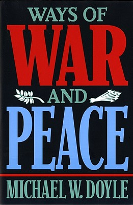 Image for Ways of War and Peace: Realism, Liberalism, and Socialism