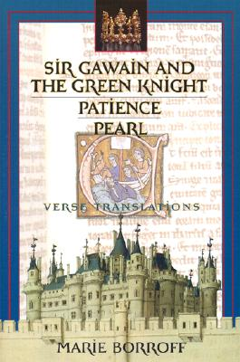 Image for Sir Gawain and the Green Knight / Patience / Pearl: Verse Translations