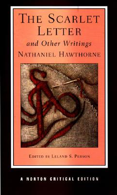Image for SCARLET LETTER AND OTHER WRITINGS EDITED BY LELAND S. PERSON NORTON CRITICAL EDITION