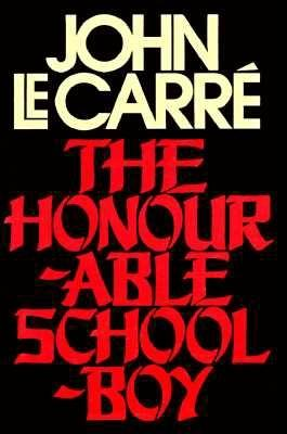 Image for The Honourable Schoolboy : A Novel (George Smiley Novels Ser.)