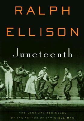 Juneteenth: A Novel, Ralph Ellison