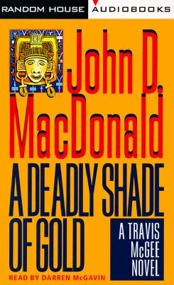 Image for A Deadly Shade of Gold (Travis McGee Mysteries (Audio))