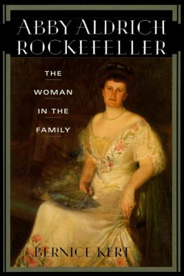 Image for Abby Aldrich Rockefeller: The Woman in the Family