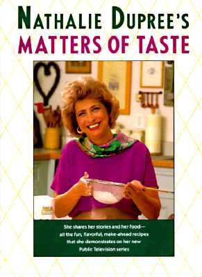 Image for Nathalie Dupree's Matters Of Taste