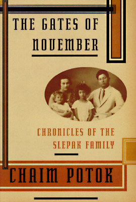 Image for GATES OF NOVEMBER CHRONICLES OF THE SLEPAK FAMILY