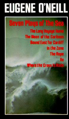 Seven Plays of the Sea, Eugene O'Neill