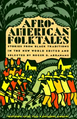 Image for Afro-American Folktales   Stories from Black Traditions in the New World