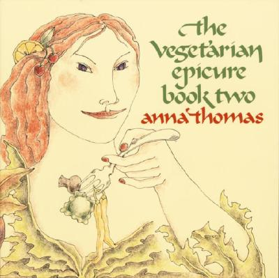 The Vegetarian Epicure, Book 2, Thomas, Anna