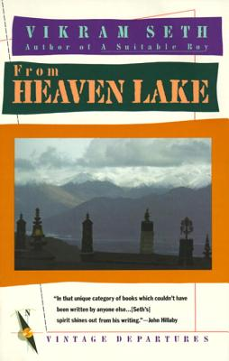 Image for From Heaven Lake: Travels Through Sinkiang and Tibet