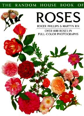 Image for RANDOM HOUSE BOOK OF ROSES OVER 1400 ROSES IN FULL-COLOR PHOTOGRAPHS