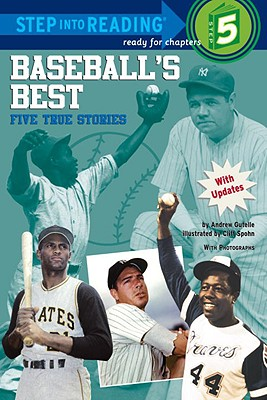 Baseball's Best: Five True Stories (Step into Reading), Andrew Gutelle
