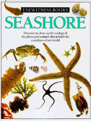 Seashore (Eyewitness Books), Dorling Kindersley Ltd