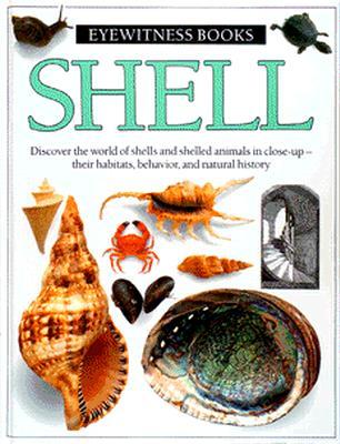 Shell (Eyewitness Books), Dorling Kindersley Ltd