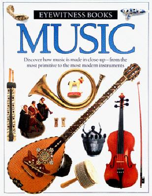 Music (Eyewitness Books), Dorling Kindersley Ltd