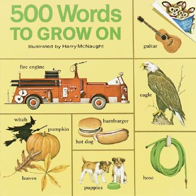 Image for 500 Words to Grow on (Pictureback(R))