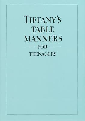 Tiffany's Table Manners for Teenagers, Hoving, Walter