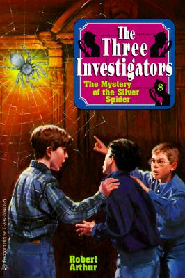 Image for The Mystery of the Silver Spider  [The Three Investigators 8]