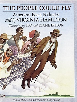 The People Could Fly: American Black Folktales, Virginia Hamilton